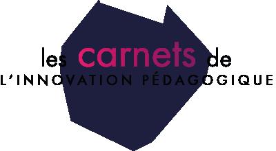 Les carnets de l'innovation pédagogique